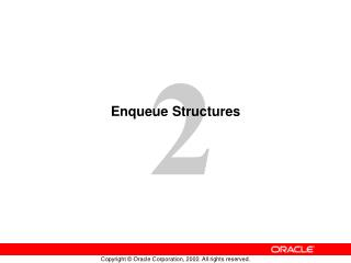 Enqueue Structures