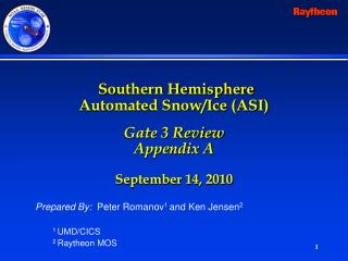 Southern Hemisphere  Automated Snow/Ice (ASI)  Gate 3 Review Appendix A September 14, 2010