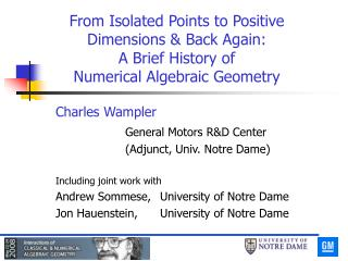 Charles Wampler General Motors R&D Center 		(Adjunct, Univ. Notre Dame) Including joint work with