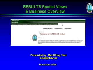RESULTS Spatial Views & Business Overview