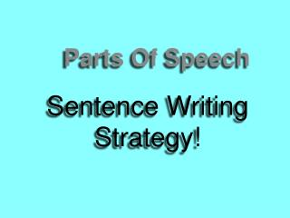 Sentence Writing Strategy!