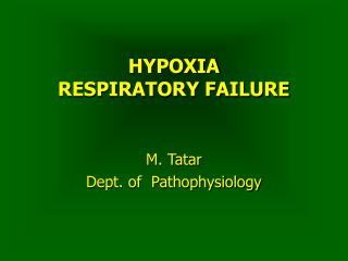 HYPOXIA RESPIRATORY FAILURE