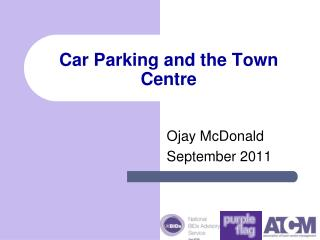 Car Parking and the Town Centre