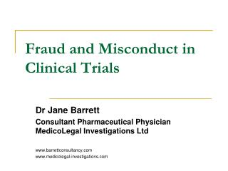 Fraud and Misconduct in Clinical Trials
