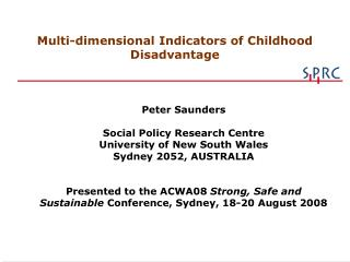 Peter Saunders Social Policy Research Centre  University of New South Wales Sydney 2052, AUSTRALIA