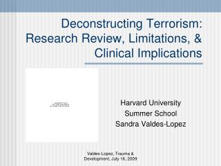 Deconstructing Terrorism: Research Review, Limitations, & Clinical Implications