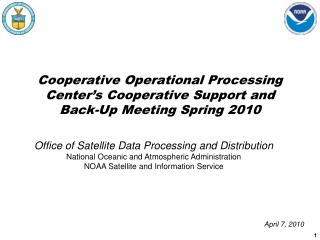 Cooperative Operational Processing Center's Cooperative Support and Back-Up Meeting Spring 2010