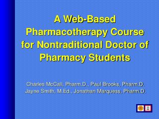 A Web-Based Pharmacotherapy Course for Nontraditional Doctor of Pharmacy Students