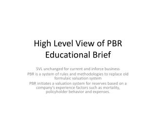 High Level View of PBR Educational Brief