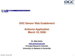 OGC Sensor Web Enablement  Airborne Application March 18, 2008