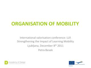 ORGANISATION OF MOBILITY