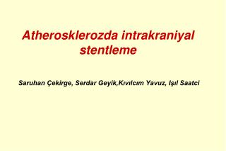 Atherosklerozda intrakraniyal stentleme