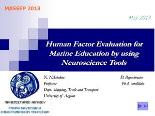 Human Factor Evaluation for Marine Education by using Neuroscience Tools