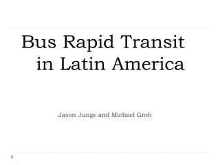 Bus Rapid Transit in Latin America
