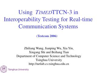 Using             TTCN-3 in Interoperability Testing for Real-time Communication Systems