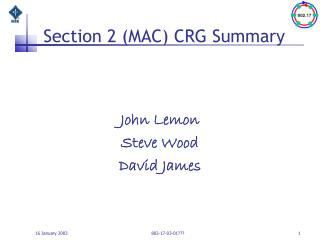 Section 2 (MAC) CRG Summary