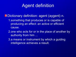 Agent definition