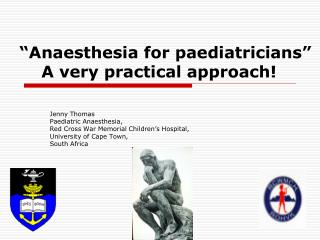 """Anaesthesia for paediatricians""     A very practical approach!"