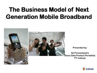 The Business Model of Next Generation Mobile Broadband