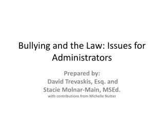 Bullying and the Law: Issues for Administrators