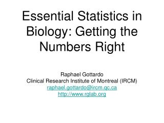 Essential Statistics in Biology: Getting the Numbers Right