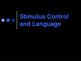Stimulus Control and Language