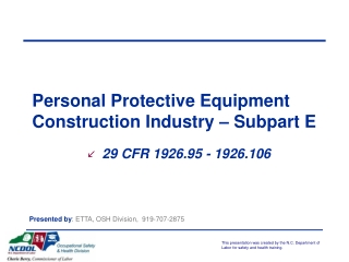 Personal Protective Equipment Construction Industry – Subpart E