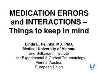MEDICATION ERRORS      and INTERACTIONS – Things to keep in mind