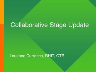 Collaborative Stage Update