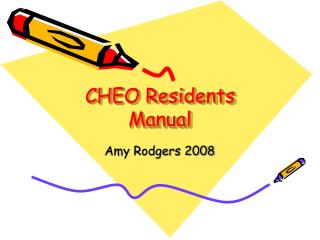 CHEO Residents Manual