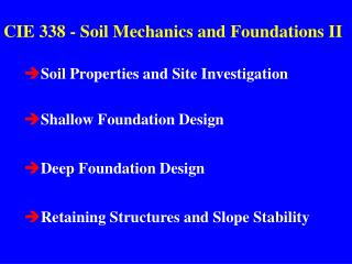 CIE 338 - Soil Mechanics and Foundations II