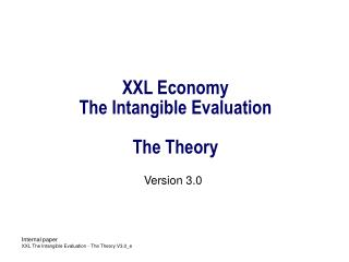 XXL Economy  The Intangible Evaluation The Theory