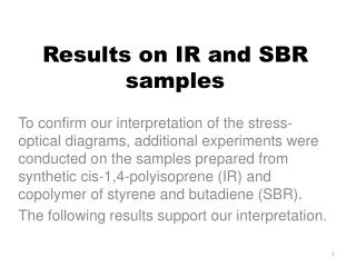 Results on IR and SBR samples