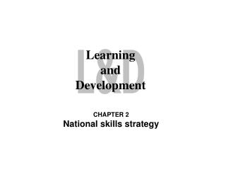 CHAPTER 2 National skills strategy