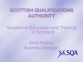 SCOTTISH QUALIFICATIONS AUTHORITY