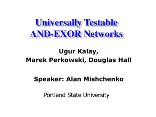 Universally Testable AND-EXOR Networks