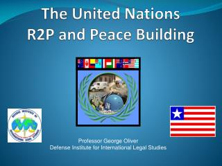 The United Nations R2P and Peace Building