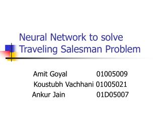 Neural Network to solve Traveling Salesman Problem