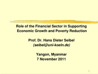 Role of the Financial Sector in Supporting  Economic Growth and Poverty Reduction