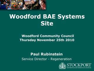 Woodford BAE Systems Site Woodford Community Council  Thursday November 25th 2010