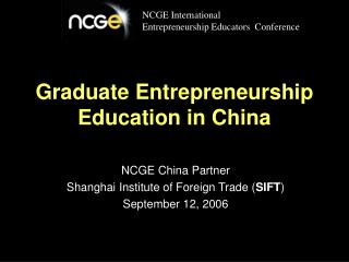 Graduate Entrepreneurship Education in China