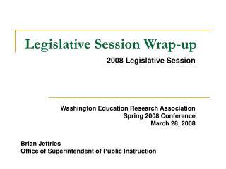 2008 Legislative Session