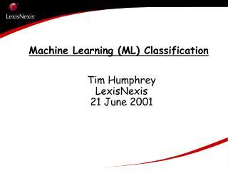 Machine Learning (ML) Classification