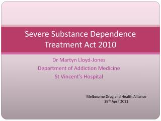 Severe Substance Dependence Treatment Act 2010