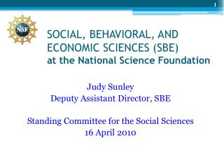 SOCIAL, BEHAVIORAL, AND ECONOMIC SCIENCES (SBE) at the National Science Foundation