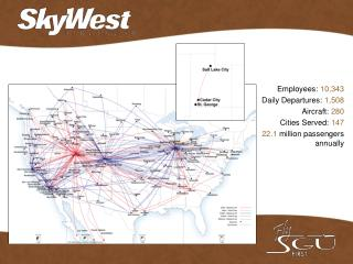 Employees: 10,343 Daily Departures: 1,508 Aircraft: 280 Cities Served: 147
