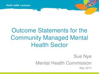 Outcome Statements for the Community Managed Mental Health Sector