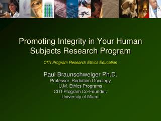 Promoting Integrity in Your Human Subjects Research Program