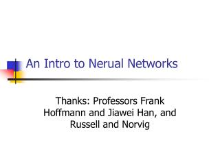 An Intro to Nerual Networks