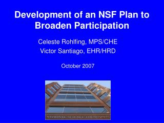 Development of an NSF Plan to Broaden Participation
